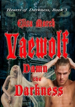 Vaewolf: Damn the Darkness
